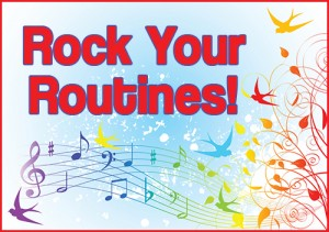 Rock Your Routines