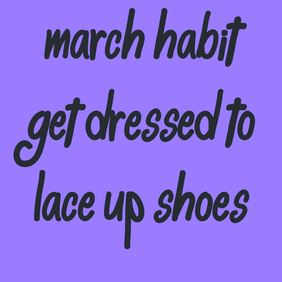 March Habit #1