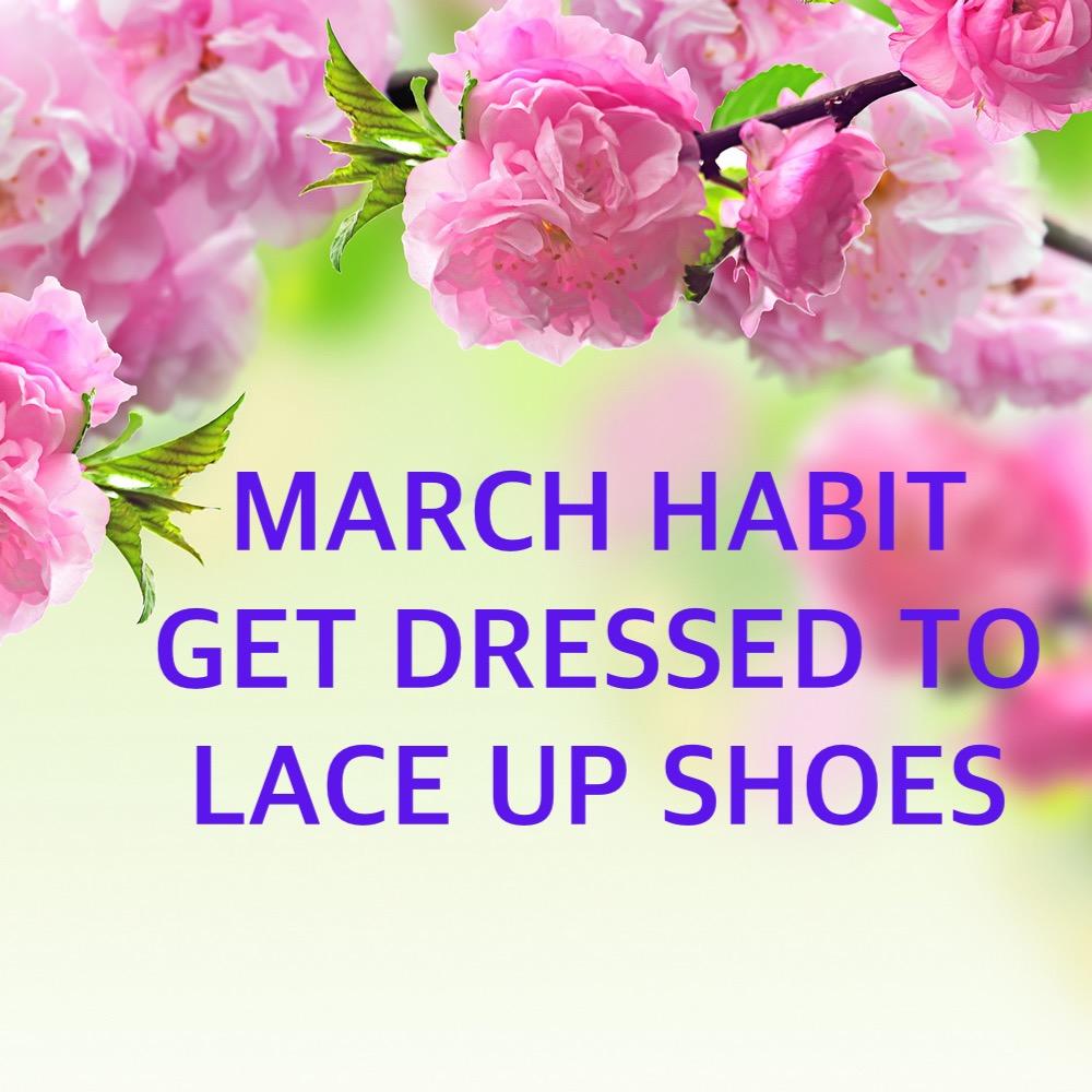 March Habit #3
